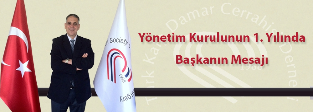 Yönetim Kurulunun 1. Yılında Başkanın Mesajı