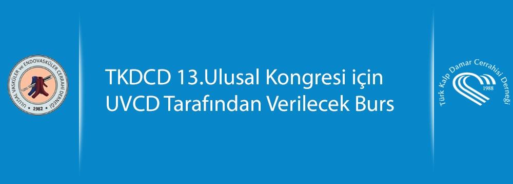 TKDCD 13.Ulusal Kongresi için UVCD Tarafından Verilecek Burs