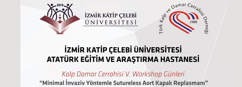 TKDCD Minimal İnvaziv Kalp Cerrahisi Toplantısı 13 Şubat 2015 İzmir