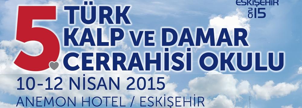 5. TKDCD Okulu Eskişehir 10-11-12 Nisan 2015