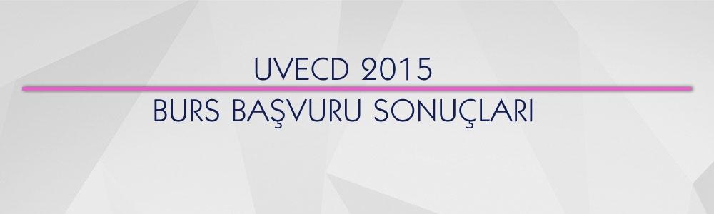 UVECD 2015 Burs Başvurusu Sonuçları