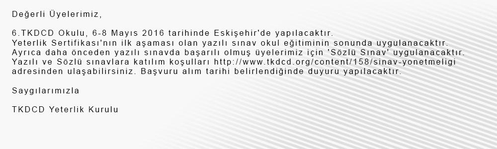 6.TKDCD Okulu 6-8 Mayıs 2016 Eskişehir