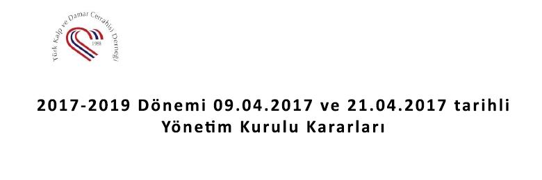 2017-2019 Dönemi 09.04.2017 ve 21.04.2017 tarihli Yönetim Kurulu Kararları